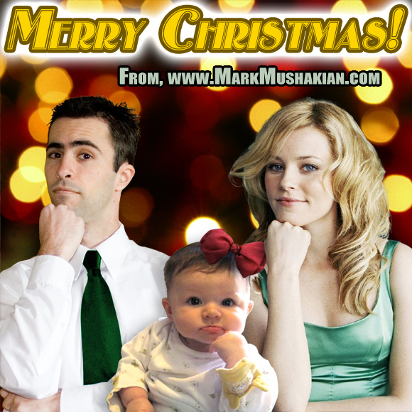 merry christmas card mark mushakian dot com with elizabeth banks and baby