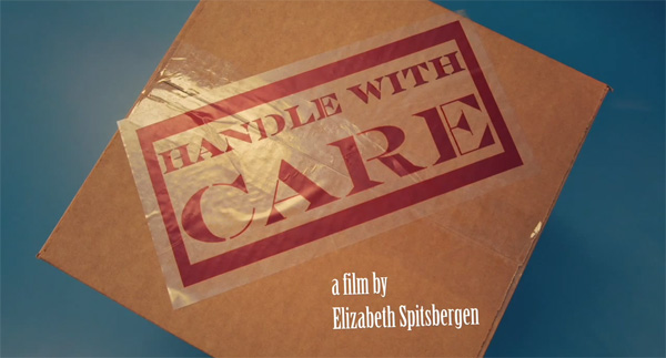 Handle With Care by Elizabeth Spitsbergen short film title screen