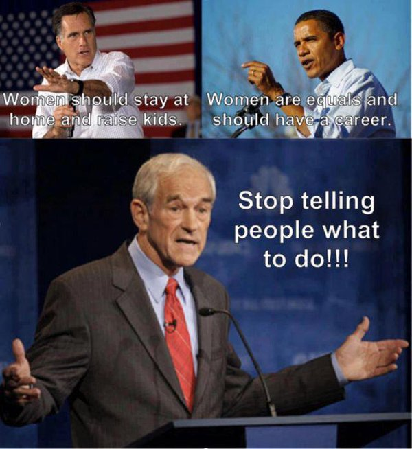 Ron Paul stop telling people what to do women's role
